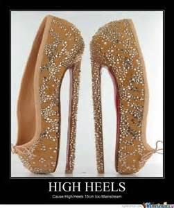 High Heels Meme - mainstream high heels by chan360 meme center