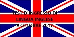 test d ingresso di inglese test d ingresso di lingua inglese 9 ottobre 2017 h 12