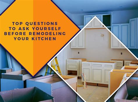 top questions to ask yourself before remodeling your kitchen
