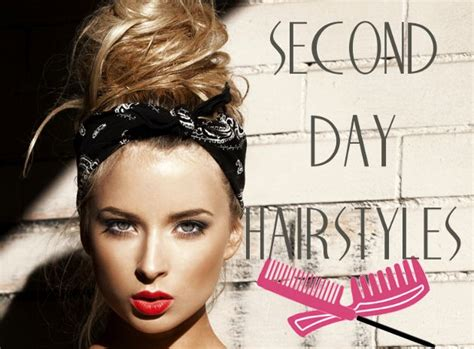 hairstyles for straight greasy hair second day hairstyles hair ideas for dirty hair