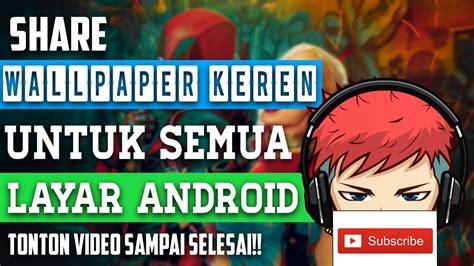 kumpulan wallpaper keren  android youtube