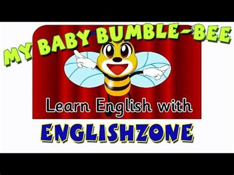 baby bumble bee nursery ryhme englishzone songs