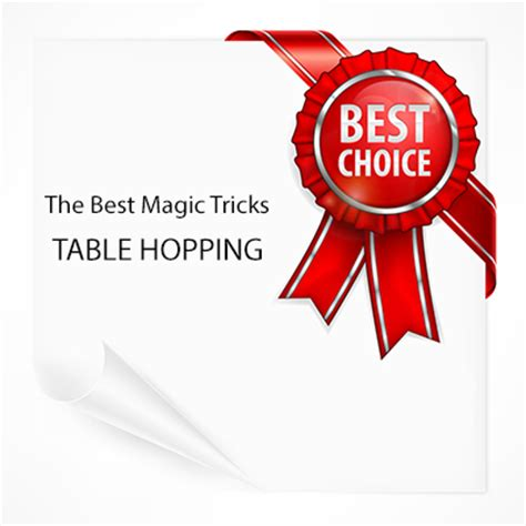 Table Hopping by How To The Best Magic Tricks For Table Hopping Magicians