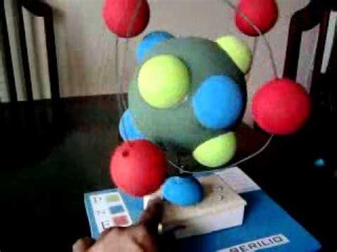 como construir una maqueta de un atomo de aluminio maqueta de yissel roman atomo de berilio 1 mp4 youtube