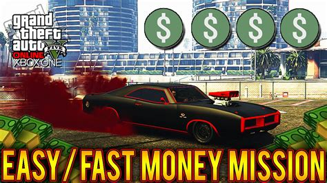 How To Make Easy Money In Gta 5 Online - gta 5 easy money making mission make money in gta 5 online fast gta 5 xbox one