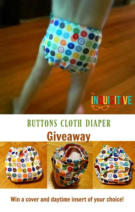 Diaper Sweepstakes - buttons cloth diaper giveaway the inquisitive mom