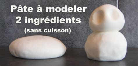 Recette Pate à Modeler Sans Cuisson