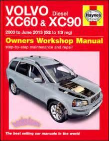 Volvo Xc60 Manual 2014 Volvo Xc60 Xc90 Shop Manual Service Repair Book Haynes