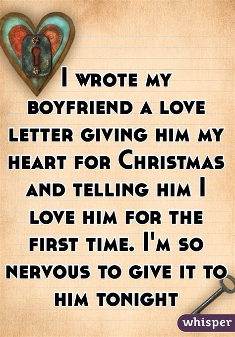 25 days of christmas letter for boyfriend i wrote my boyfriend a letter giving him my for and telling him i him