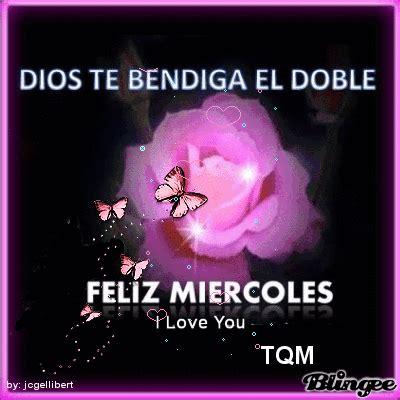 imagenes de dios feliz miercoles feliz miercoles picture 125045642 blingee com