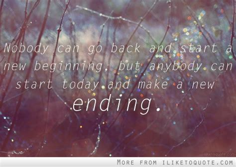 new beginnings and endings quotes