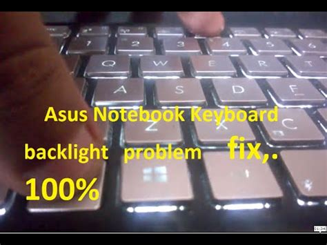 Some Not Working On Laptop Keyboard Asus asus keyboard back light problem solved working 100