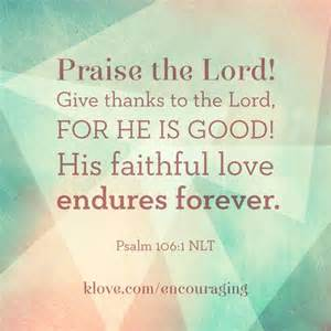 Psalm 106 1 esv give thanks to the lord for he is good 106 praise