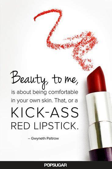 Be Your Own Skin Invester 2 by 25 Best Lipstick Quotes On Kate Spade