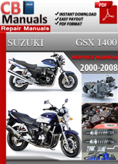 Suzuki Gsx 1400 2000 2008 Service Repair Manual Ebooks
