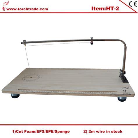 wire foam cutter table popular wire foam cutter buy cheap wire foam