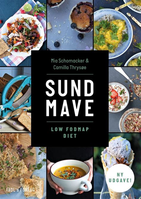 the low fodmap diet step by step a personalized plan to relieve the symptoms of ibs and other digestive disorders with more than 130 deliciously satisfying recipes books sund mave low fodmap diet af schomacker k 248 b bogen