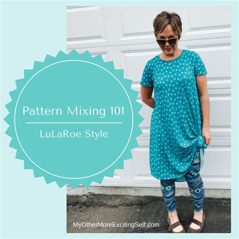 pattern mixing pattern mixing 101 lularoe style my other more