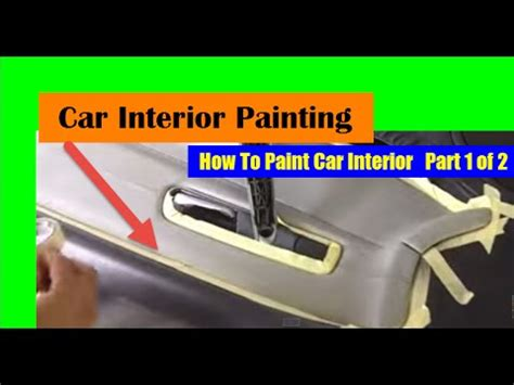 How To Paint The Interior Of Your Car by How To Paint Car Interior Car Interior Paint 1 Of 2