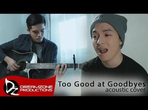 download mp3 too good at goodbyes cover download sam mangubat mp3