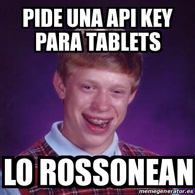Meme Generator Api - meme bad luck brian pide una api key para tablets lo