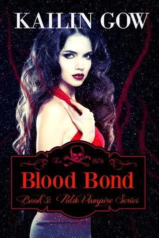 Blood Bond blood bond pulse 5 by kailin gow