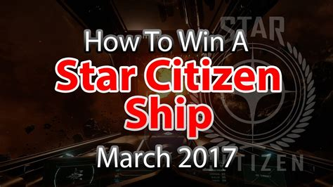 Star Citizen Ship Giveaway - win a free star citizen ship march 2017 starcitizen giveaway youtube
