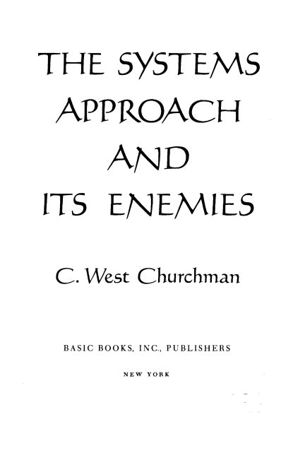 The Pattern Language And Its Enemies | the systems approach and its enemies c west churchman