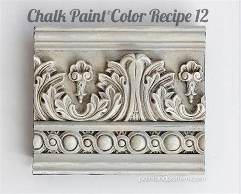 chalk paint color recipes for carved surfaces and moldings