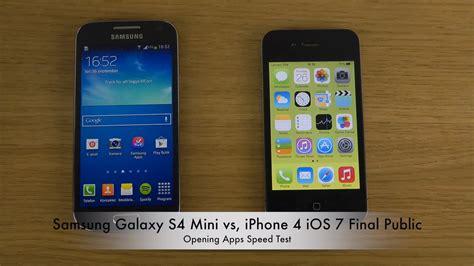 Hp Iphone 4 Mini samsung galaxy s4 mini vs iphone 4 ios 7 opening apps speed test