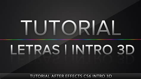 tutorial opening after effect cs6 after effects cs6 tutorial intro 3d youtube
