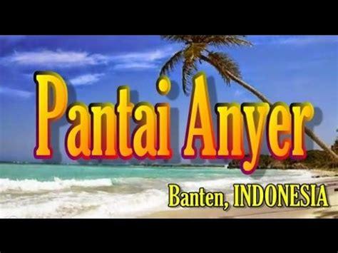 Yotuber Indonesia 001 wisata indonesia pantai anyer banten 001