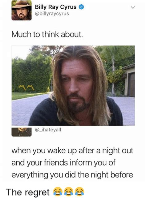 Billy Ray Cyrus Meme - 25 best memes about night before night before memes