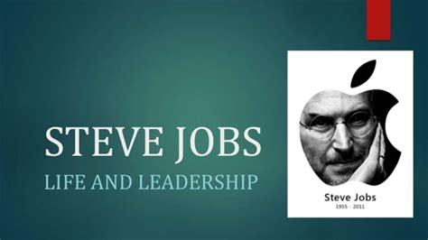 presentation on biography of steve jobs steve jobs visionary leader
