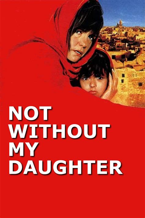 not without my daughter not without my daughter 1991 watch free primewire movies online primewire movies