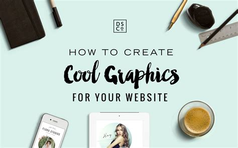 graphics design how to how to create cool graphics for your website