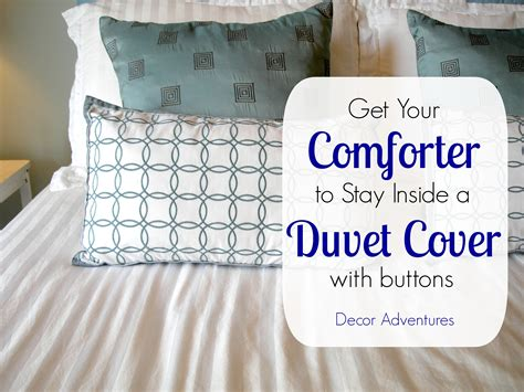 how to keep comforter in duvet how to keep a duvet in place 187 decor adventures