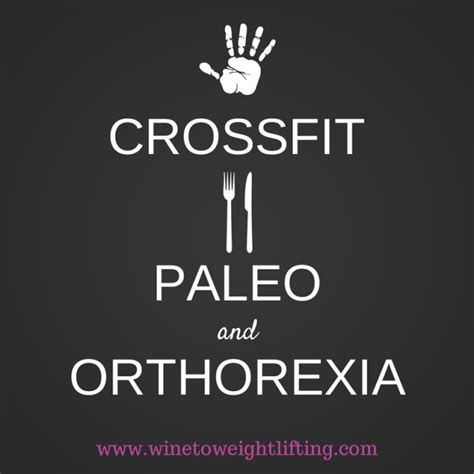 orthorexia when healthy goes bad books crossfit paleo and orthorexia when quot healthy quot goes