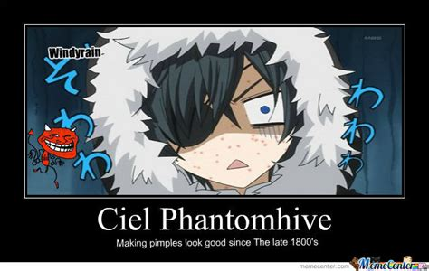 Ciel Phantomhive Memes - ciel phantomhive is no match for pimples by windyrain meme center