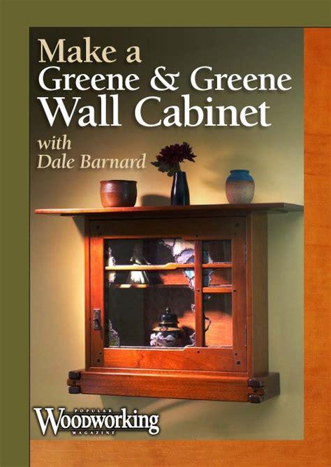 popular woodworking dvd dvd make a greene greene wall cabinet