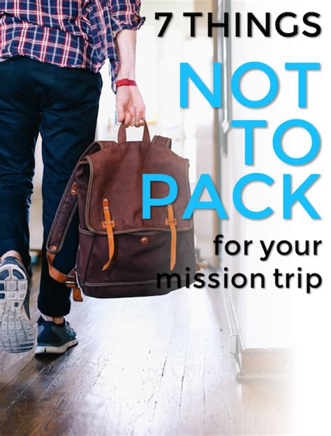 7 Things Not To Pack In Your Carry On by 7 Things Not To Pack For Your Mission Trip