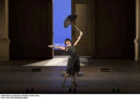 Dessay Cleopatra by Giulio Cesare In Hd Neil Kurtzman