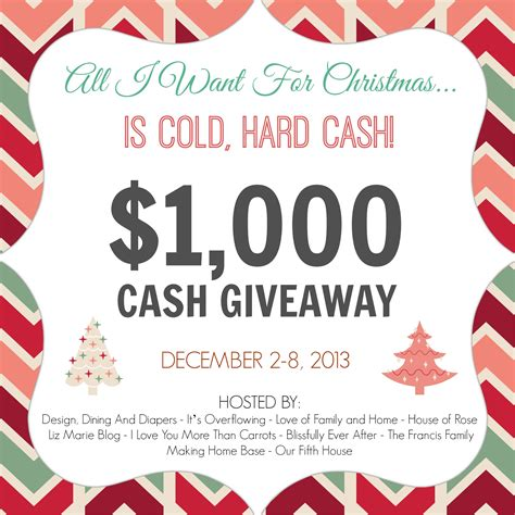 Christmas Cash Giveaway - all i want for christmas is 1000 cash giveaway making home base