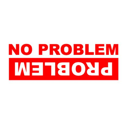 No problem problem 4x4 vinyl sticker 163 1 99 blunt one affordable bespoke vinyl signs and