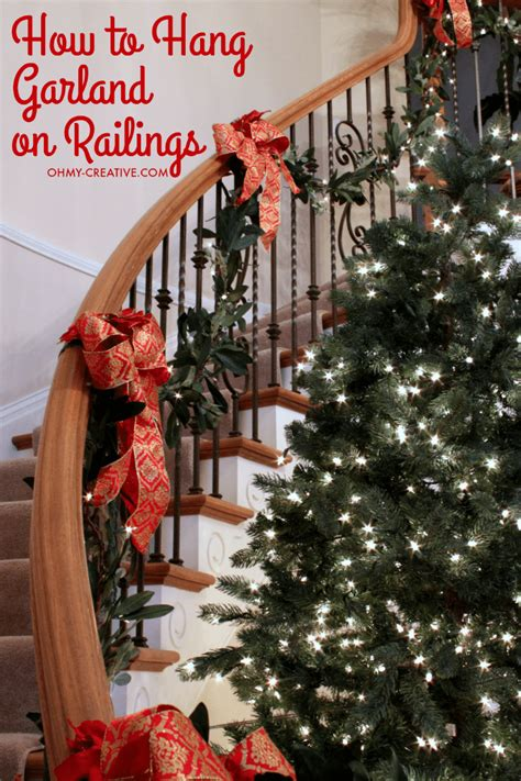 best banister garlands for christmas how to hang garland on staircase banisters oh my creative