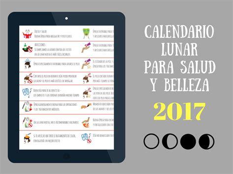 En El Calendario El Calendario Lunar Para Salud Y Belleza De 2017 161 S 237 Guelo