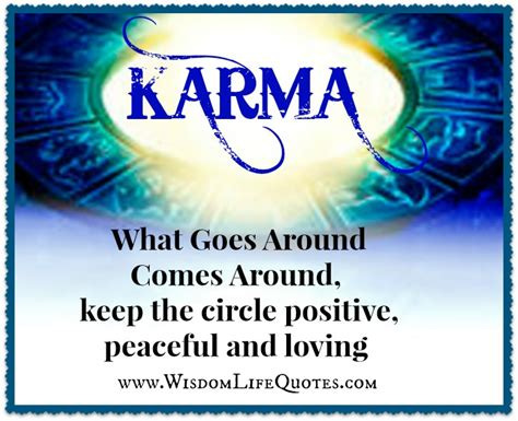 What Goes Around Comes Around by The Gallery For Gt What Goes Around Comes Around Quotes