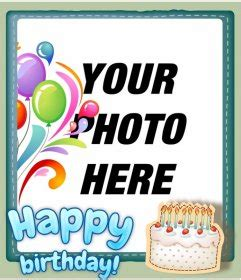 Add Photo In Birthday Cards For Free Birthday Cards Ideas Birthday Card Picture Frames