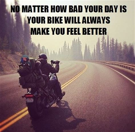biker quotes top   biker quotes  sayins
