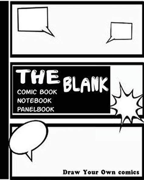 blank comic book draw your own comics a large notebook and sketchbook for and adults to draw comics and journal books the blank comic book notebook draw your own comics draw